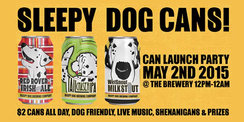 Sleepy Dog Brewery Launches Can Line!