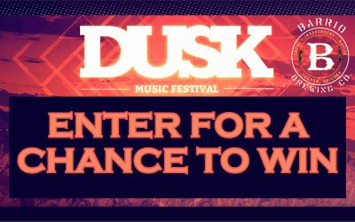 Barrio Dusk Music Festival Sweepstakes